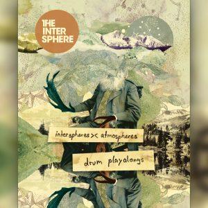 Interspheres Atmospheres Drum Edition